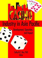 Casino Industry in Asia Pacific: Development, Operation, and Impact-ExLibrary