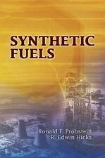 Synthetic Fuels (Dover Books on Engineering), Ronald F. Probstein, R. Edwin Hick