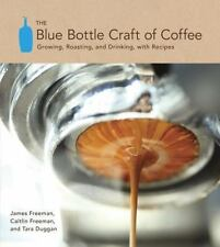 Blue Bottle Craft of Coffee Book~Growing~Roasting~Cupping~Recipes~Choosing~NEW