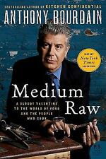 Medium Raw: A Bloody Valentine to the World of Food and the People Who Cook P.S