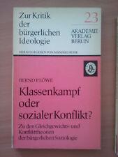 Klassenkampf oder sozialer Konflikt? Zu den Gleichgewichts- und Konflikttheorien