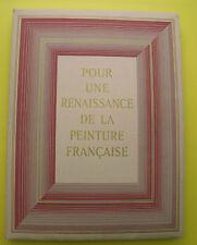 Renaissance de la peinture Française ( histoire et anthologie ) Jacques Baschet
