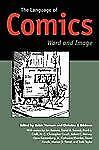 The Language of Comics : Word and Image (2007, Paperback)