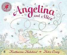 Angelina and Alice by Katharine Holabird Paperback Book 2007  Free Postage New