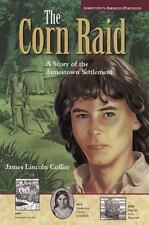 Jamestown's American Portraits: Corn Raid: A Story of the Jamestown Settlement (