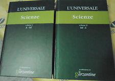 L' UNIVERSALE. SCIENZE (IN 2 VV) - LE GARZANTINE N.10/11 - IL GIORNALE su lic.