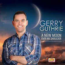 Gerry Guthrie A New Moon Over My Shoulder CD New/sealed/country/uk/ireland/music