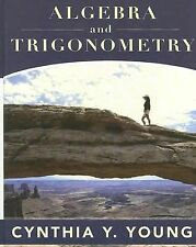Algebra and Trigonometry by Cynthia Y. Young (2007, Hardcover)