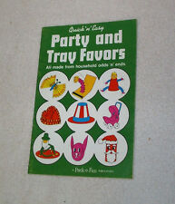 Party and Tray Favors,Pack-O-Fun Vintage 1972 Booklet,From Household Odds & Ends