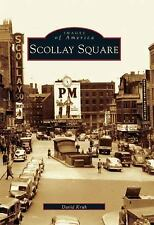 Scollay  Square  (MA)   (Images  of  America)