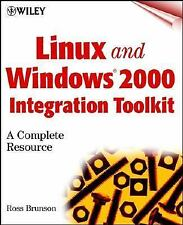 Linux and Windows 2000 Integration Toolkit: A Complete Resource with C-ExLibrary