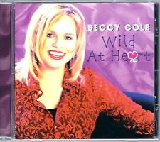 BECCY COLE Wild at Heart CD (2001)*Kasey Chambers
