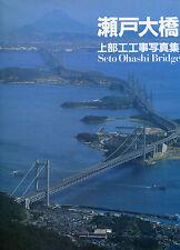 Seto Ohashi Bridge y the Honshu - Shikoku Bridge Authority - (hb,dj,1989)