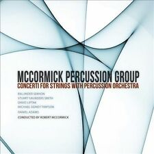 Mccormick Percussion Group Presents Concerti for S, New Music