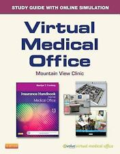 Virtual Medical Office for Insurance Handbook for the Medical Office (User Guide