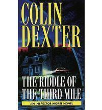 Inspector Morse Mystery: Riddle of the Third Mile by Colin Dexter (1997,...