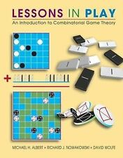 Lessons in Play: An Introduction to Combinatorial Game Theory: An Introduction t
