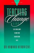 Teaching to Change Lives: Seven Proven Ways to Make Your Teaching Come Alive, He