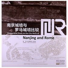 Comparative Study on the City Walls of Nanjing and Rome - bilingual