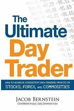 The Ultimate Day Trader, Jacob Berstein New!