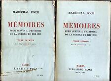 Mémoires pour servir a l'histoire de la guerre de 1914-1918 Foch 1931 2 tomes