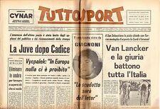 rivista TUTTOSPORT - 28/08/1973 N. 234 JUVE - GIAGNONI - VAN LANCKER
