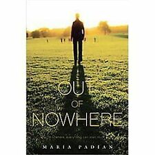 Out of Nowhere by Maria Padian (Signed Hardcover)