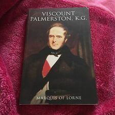 SIGNED BOOK. MARQUIS OF LORNE. VISCOUNT PALMERSTON, K.G. 9781845883812