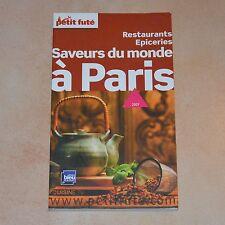 Guide Le Petit Futé Paris Saveurs Du Monde Restaurants Epiceries 2009 Destockage