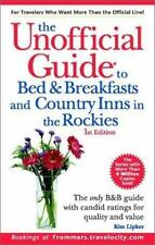 Unofficial Guides: The Unofficial Guide to Bed and Breakfasts in The Rockies...