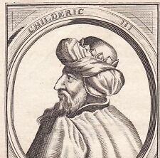 Portrait XVIIe Childeric III Roy France Mérovingiens Roi Francs Neustrie Gisèle