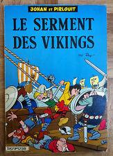 JOHAN ET PIRLOUIT LE SERMENT DES VIKINGS 1967  (B43)