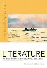 Literature: An Introduction to Fiction, Poetry, and Drama, Compact Edition, Int