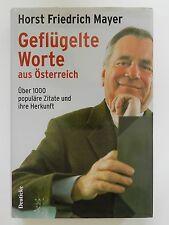 Geflügelte Worte Horst Friedrich Mayer aus Österreich 1000 Zitate Herkunft