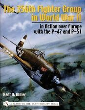 Book - The 356th Fighter Group in World War II: in Action over Europe.....