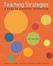 Teaching Strategies : A Guide To Effective Instruction - Orlich Harder Callahan