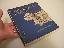 1960's Vintage Illustrated Book The Splendid Century French Art 1600-1715