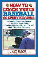 How to Coach Youth Baseball So Every Kid Wins-ExLibrary