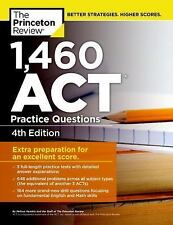College Test Preparation: 1,460 ACT Practice Questions by Princeton Review...