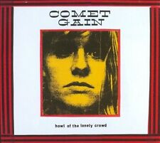 Comet Gain, Howl of the Lonely Crowd, Excellent