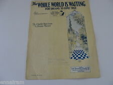 The Whole World is Waiting For Dreams to Come True 1927 sheet music piano uke