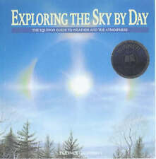 Exploring the Sky by Day: The Equinox Guide to Weather and the-ExLibrary