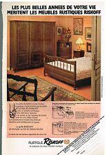 Publicité Advertising 1979 Les Meubles Rustique Riskoff