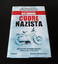 Cuore nazista - Olle Lönnaeus - Prima Edizione Nuova Narrativa Newton & Compton