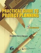 Practical Guide to Project Planning (ESI International Project Management Series