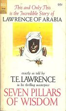 SEVEN PILLARS OF WISDOM, T E Lawrence - LAWRENCE OF ARABIA & WORLD WAR I REVOLT