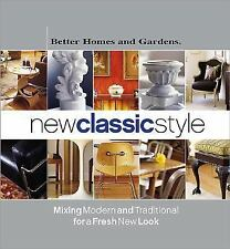 Hardcover Book: Better Homes Gardens New Classic Style Modern and Traditional