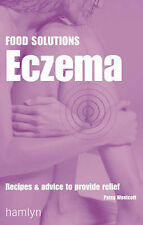 """Eczema: Recipes and Advice to Provide Relief (Food Solutions), Patsy Westcott, """""""