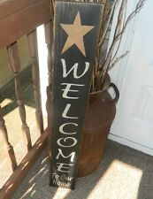 PRIMITIVE SIGN~~WELCOME TO OUR HOME~~VERTICAL~~STAR~~