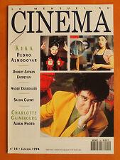 Cinéma N° 14 du 01/1994- Kika-Pedro Almodovar-R.Altman-A.Dussollier-C.Gainsbourg